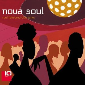 Nova Soul Compilation Vol. 1 / Soul Flavoured  Club Tunes