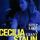 Cecilia Stalin - Step Like A Giant
