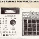 Dillanthology 2 - Dilla's Remixes For Various Artists