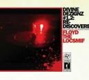 Floyd The Locsmif - Divine Dezignz #1.2 Re-Discovered