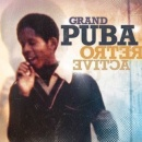 Grand Puba - Retroactive