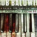 Bob Baldwin - Betcha By Golly Wow:The Songs of Thom Bell