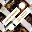 Pharoah Sanders - Village Of The Pharoahs/Wisdom Through Music