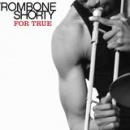 Trombone Shorty - For True