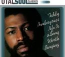Teddy Pendergrass - Life Is A Song Worth Singing